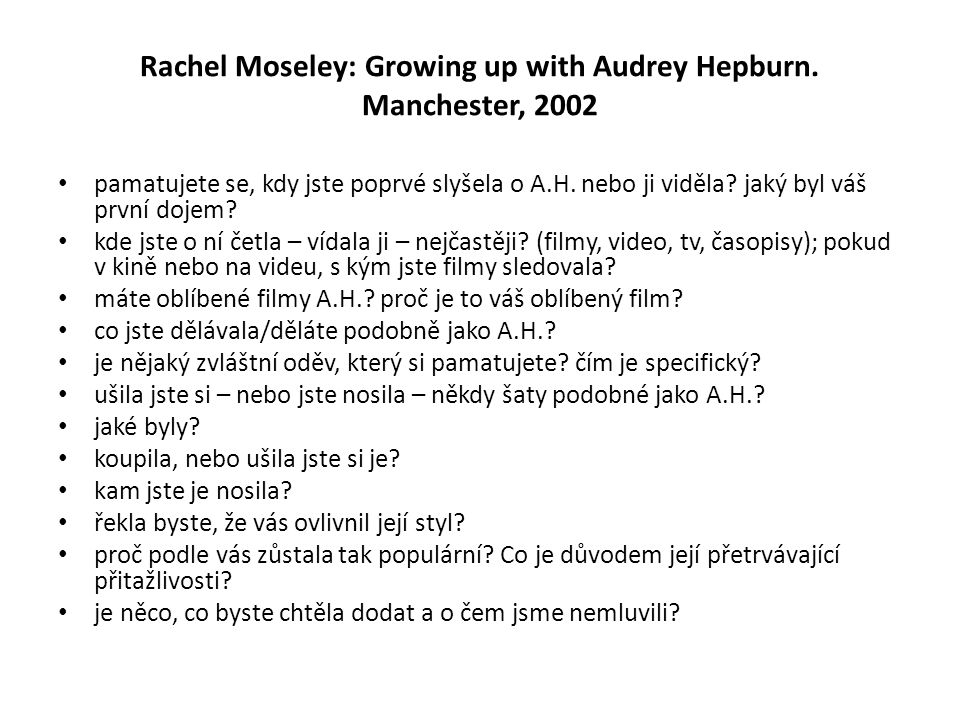 Rachel Moseley: Growing up with Audrey Hepburn.