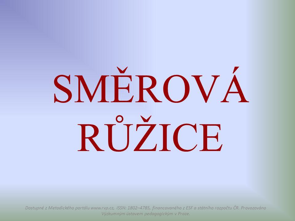 SMĚROVÁ RŮŽICE Dostupné z Metodického portálu www.rvp.cz, ISSN: 1802–4785, financovaného z ESF a státního rozpočtu ČR. Provozováno Výzkumným ústavem p