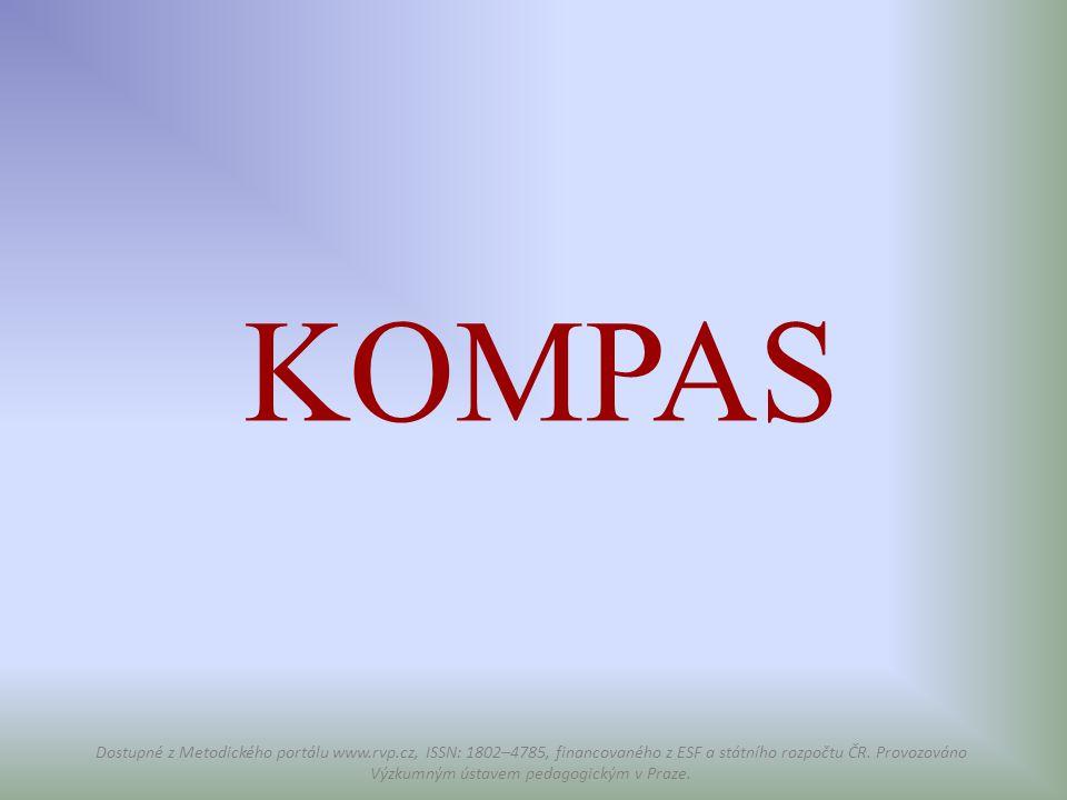 KOMPAS Dostupné z Metodického portálu www.rvp.cz, ISSN: 1802–4785, financovaného z ESF a státního rozpočtu ČR. Provozováno Výzkumným ústavem pedagogic