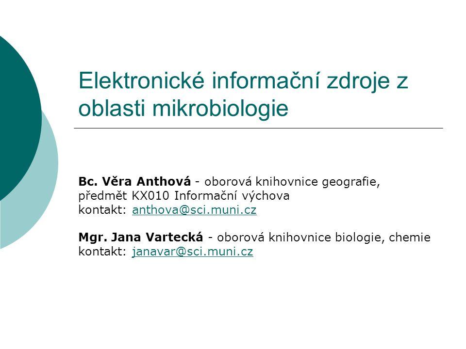 Elektronické informační zdroje z oblasti mikrobiologie Bc.