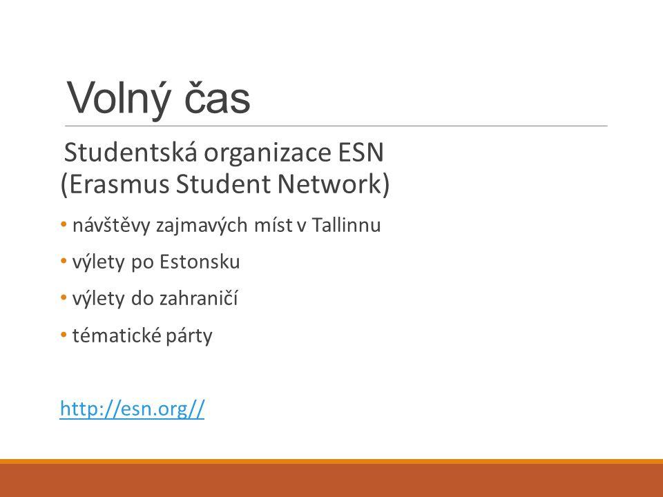 Volný čas Studentská organizace ESN (Erasmus Student Network) návštěvy zajmavých míst v Tallinnu výlety po Estonsku výlety do zahraničí tématické párt