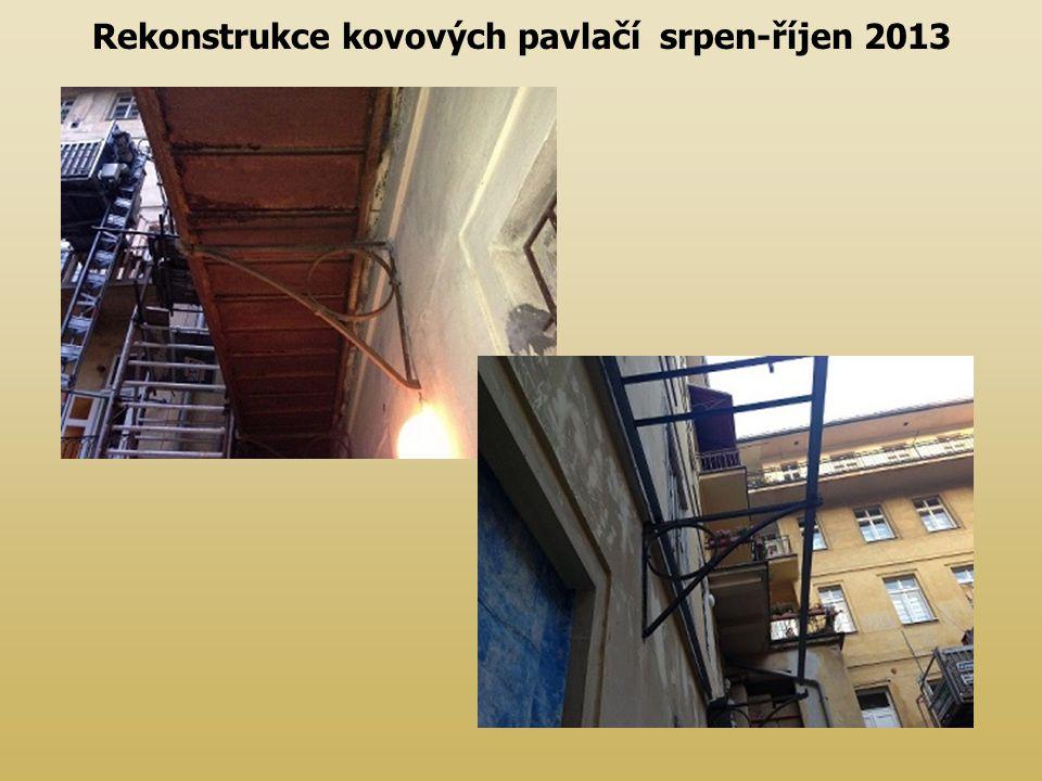 Rekonstrukce kovových pavlačí srpen-říjen 2013