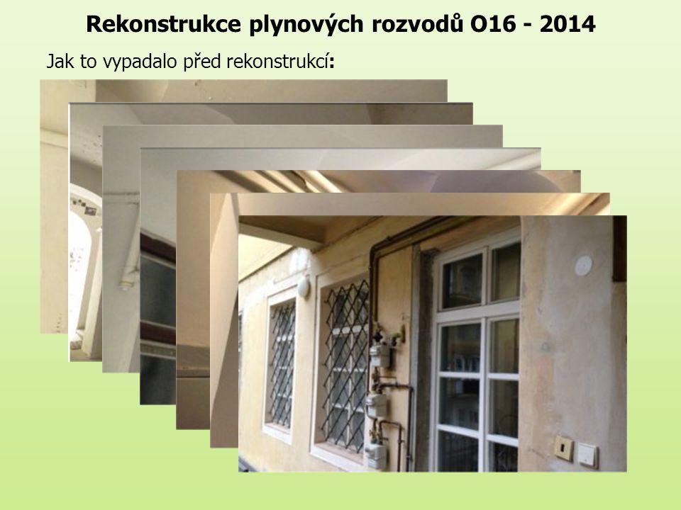 Rekonstrukce plynových rozvodů O16 - 2014 Jak to vypadalo před rekonstrukcí: