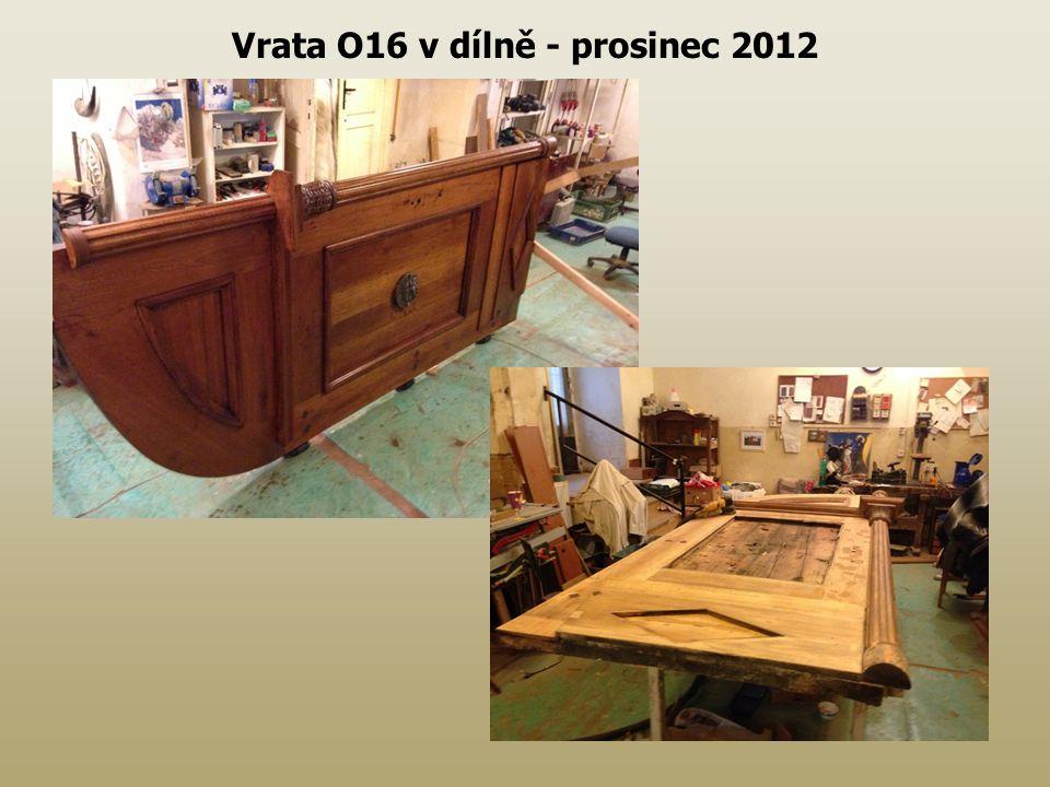 Vrata O16 v dílně - prosinec 2012
