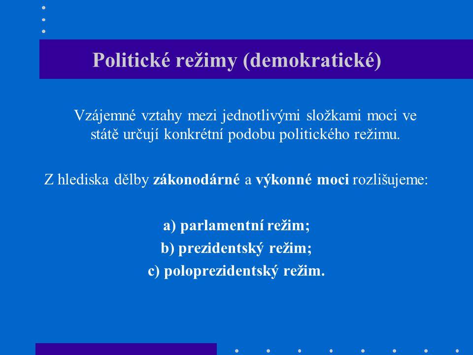 Parlamentní režim (1) -parlamentní režim považujeme za převládající; -je založen na myšlence dělby moci, ale nepojímá ji striktně; -zákonodárná a výkonná moc spolupracují a dokonce se vzájemně doplňují: a) volené shromáždění přímo ovlivňuje exekutivu, neboť ta může vládnout pouze s důvěrou shromáždění; b) vláda má právo účastnit se zákonodárné aktivity parlamentu.