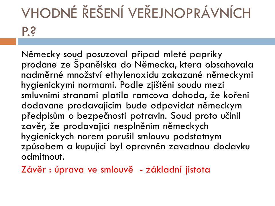 VHODNÉ ŘEŠENÍ VEŘEJNOPRÁVNÍCH P..