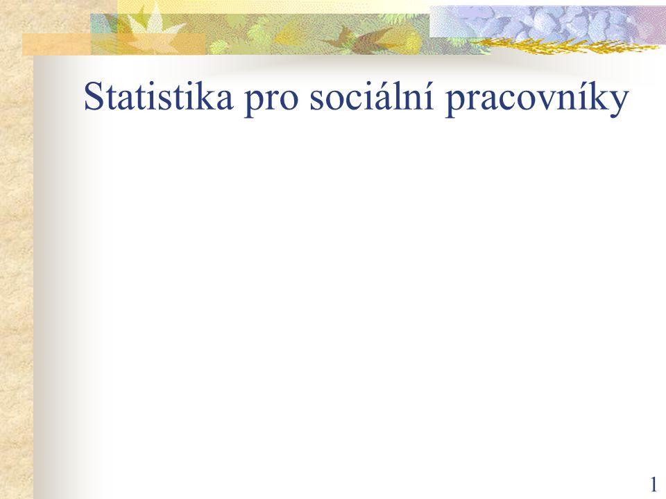 1 Statistika pro sociální pracovníky