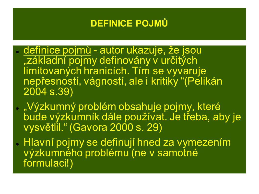 """DEFINICE POJMŮ definice pojmů - autor ukazuje, že jsou """"základní pojmy definovány v určitých limitovaných hranicích."""
