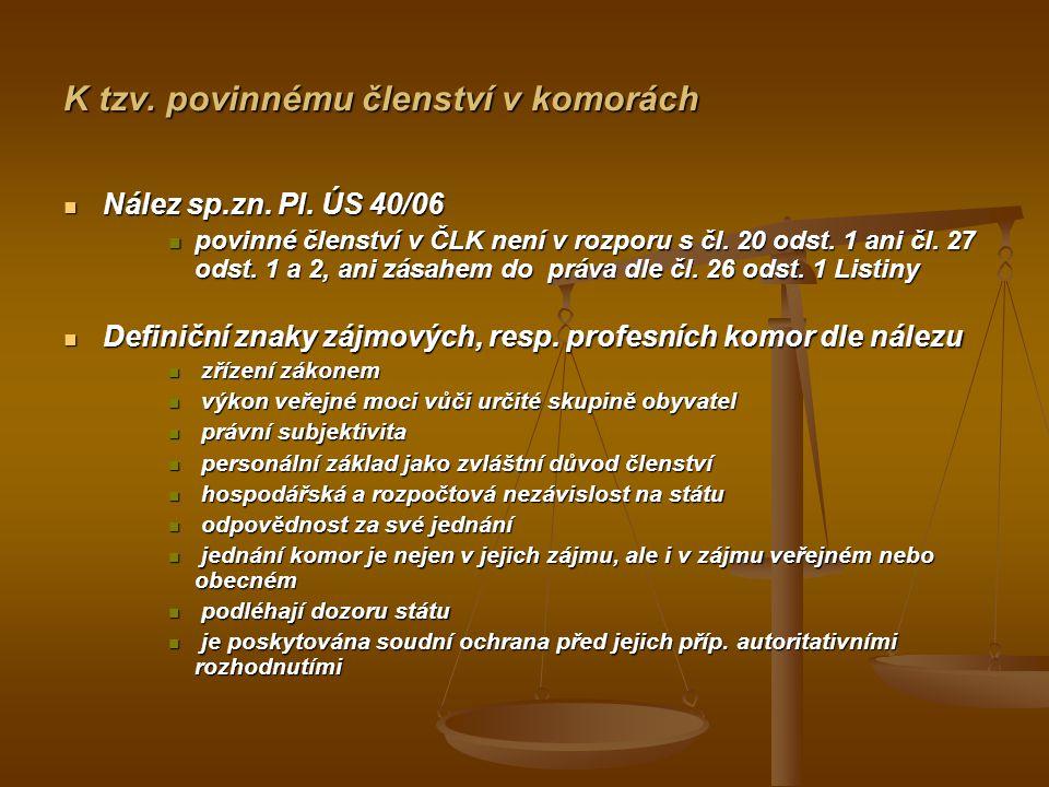 K tzv.povinnému členství v komorách Nález sp.zn. Pl.