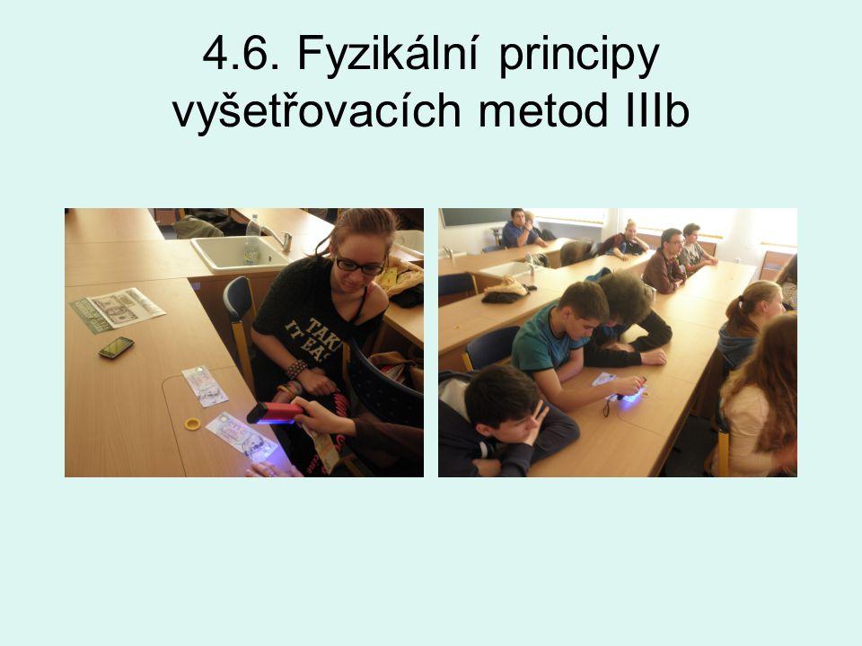 4.6. Fyzikální principy vyšetřovacích metod IIIb
