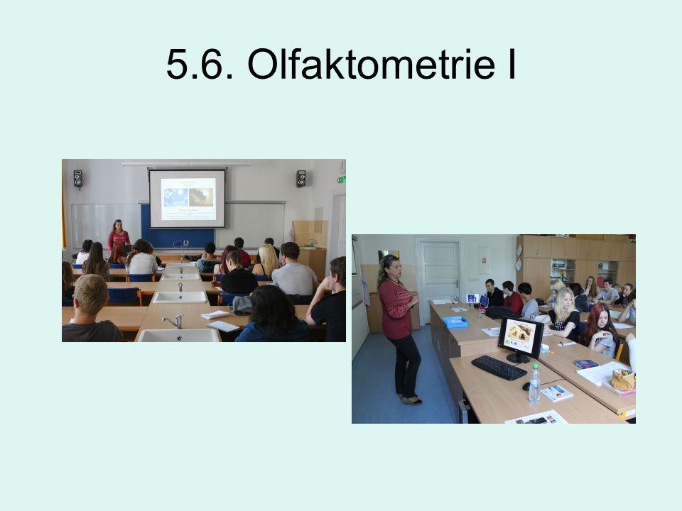 5.6. Olfaktometrie I