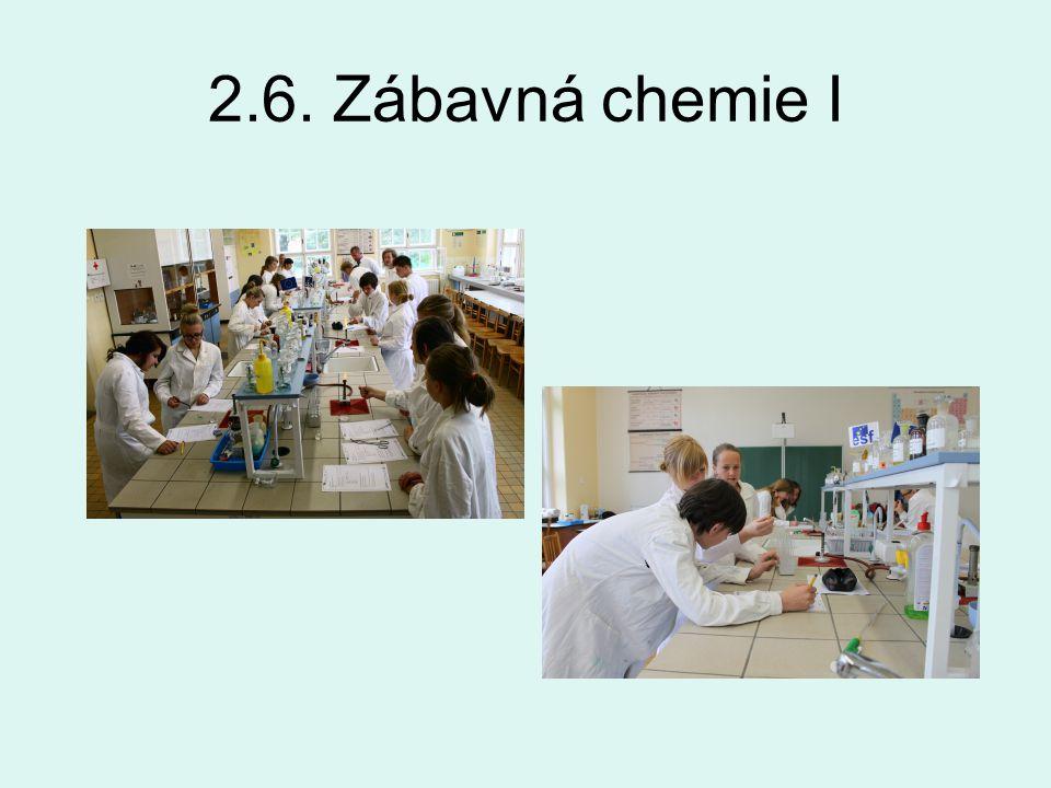2.6. Zábavná chemie I
