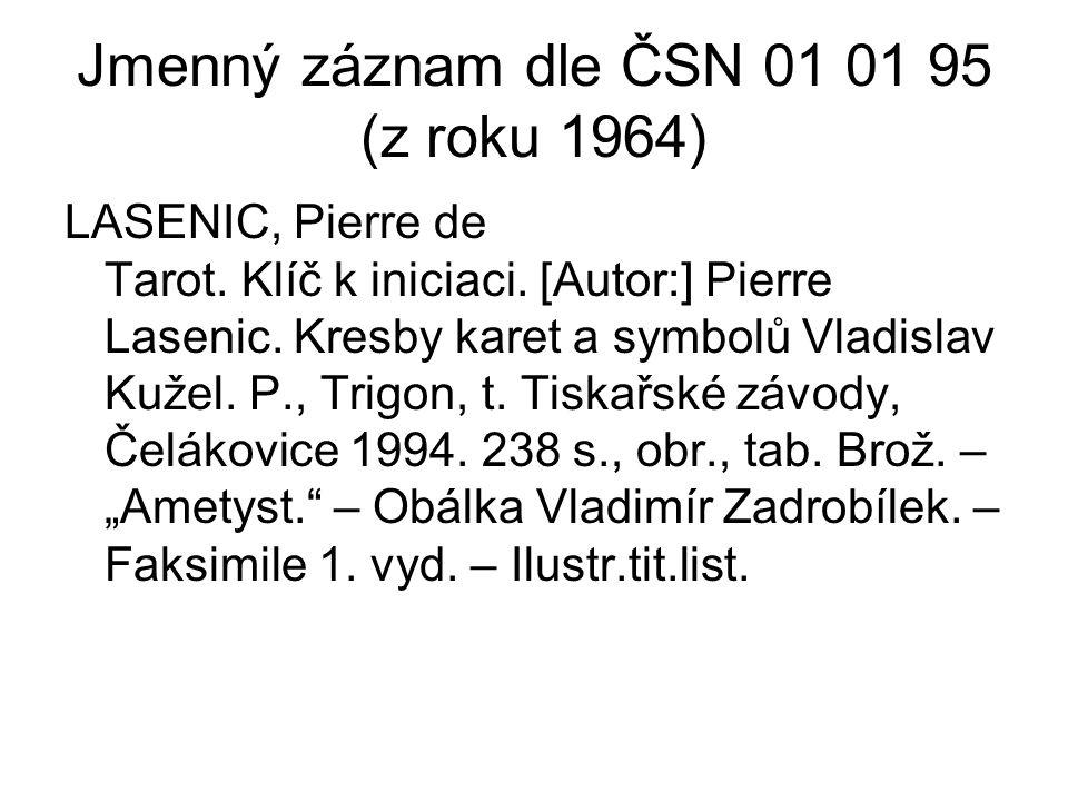 Jmenný záznam dle ČSN 01 01 95 (z roku 1964) LASENIC, Pierre de Tarot.