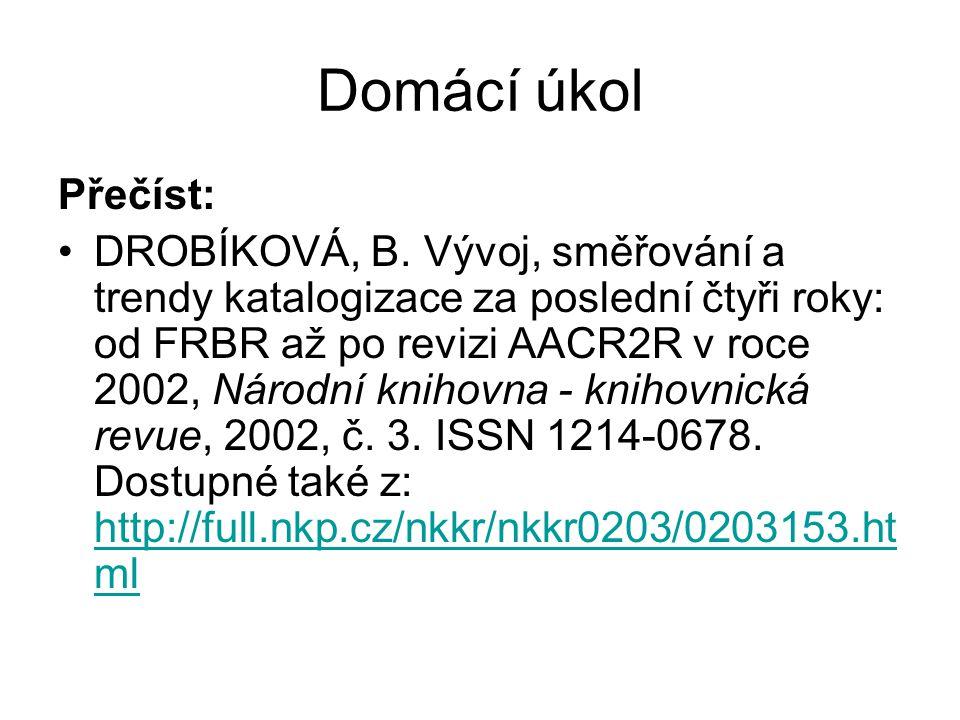 Domácí úkol Přečíst: DROBÍKOVÁ, B.