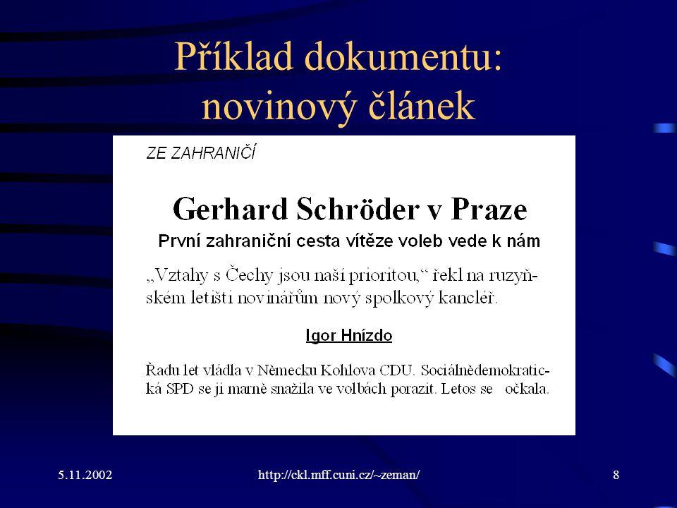5.11.2002http://ckl.mff.cuni.cz/~zeman/8 Příklad dokumentu: novinový článek