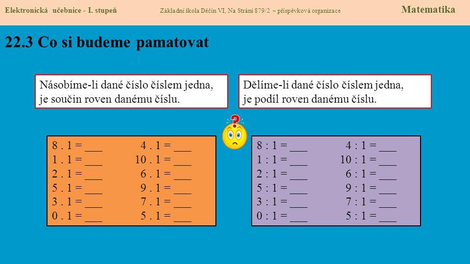 22.3 Co si budeme pamatovat Elektronická učebnice - I.