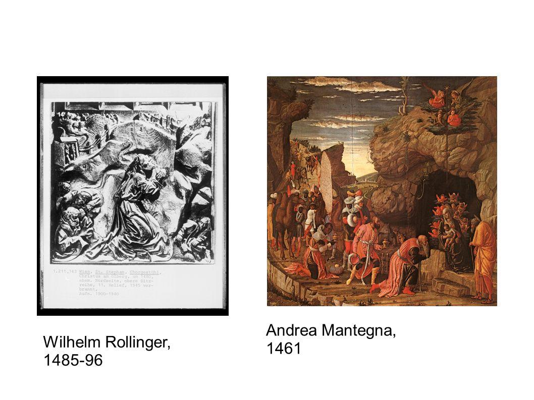 Wilhelm Rollinger, 1485-96 Andrea Mantegna, 1461