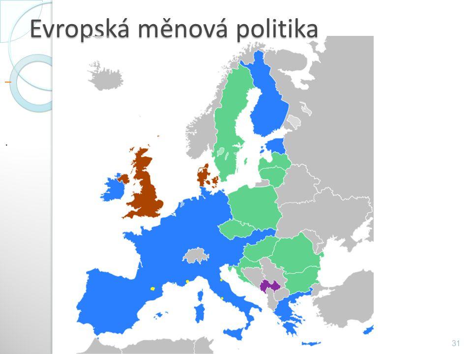 Evropská měnová politika 31.