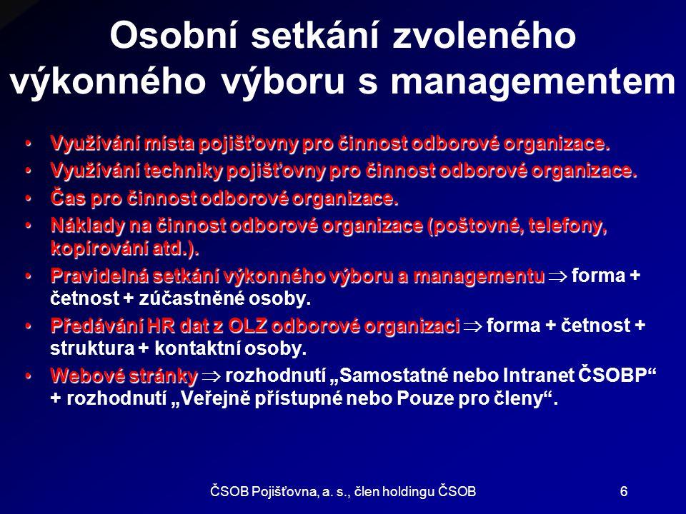 ČSOB Pojišťovna, a. s., člen holdingu ČSOB7 Případné dotazy a diskuse ???