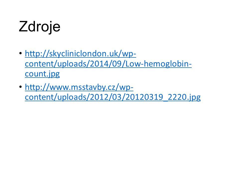 Zdroje http://skycliniclondon.uk/wp- content/uploads/2014/09/Low-hemoglobin- count.jpg http://skycliniclondon.uk/wp- content/uploads/2014/09/Low-hemog