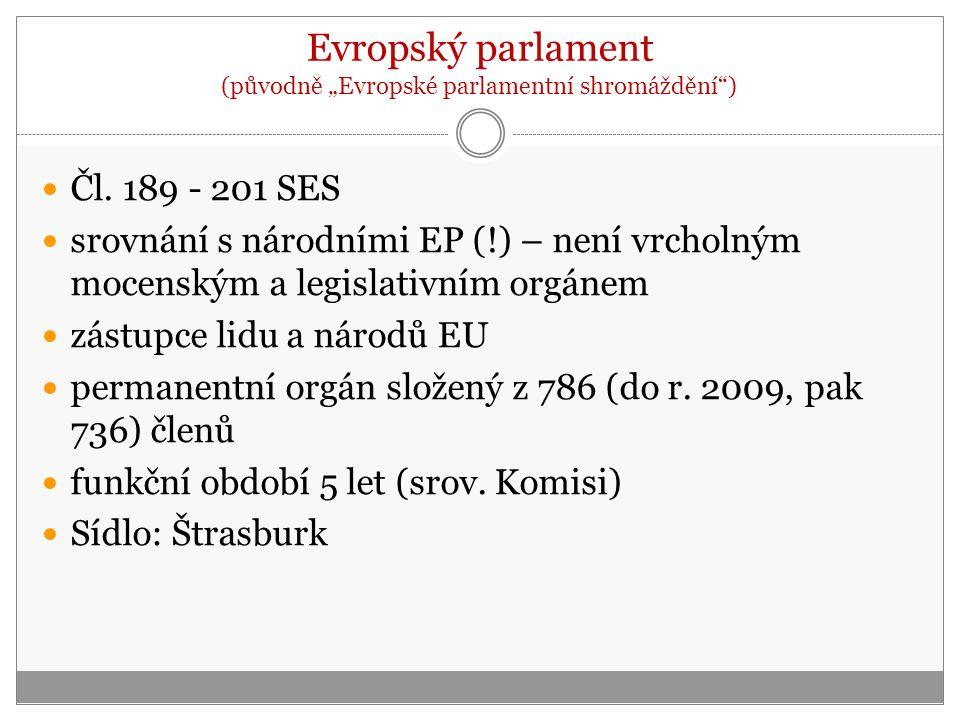 """Evropský parlament (původně """"Evropské parlamentní shromáždění ) Čl."""