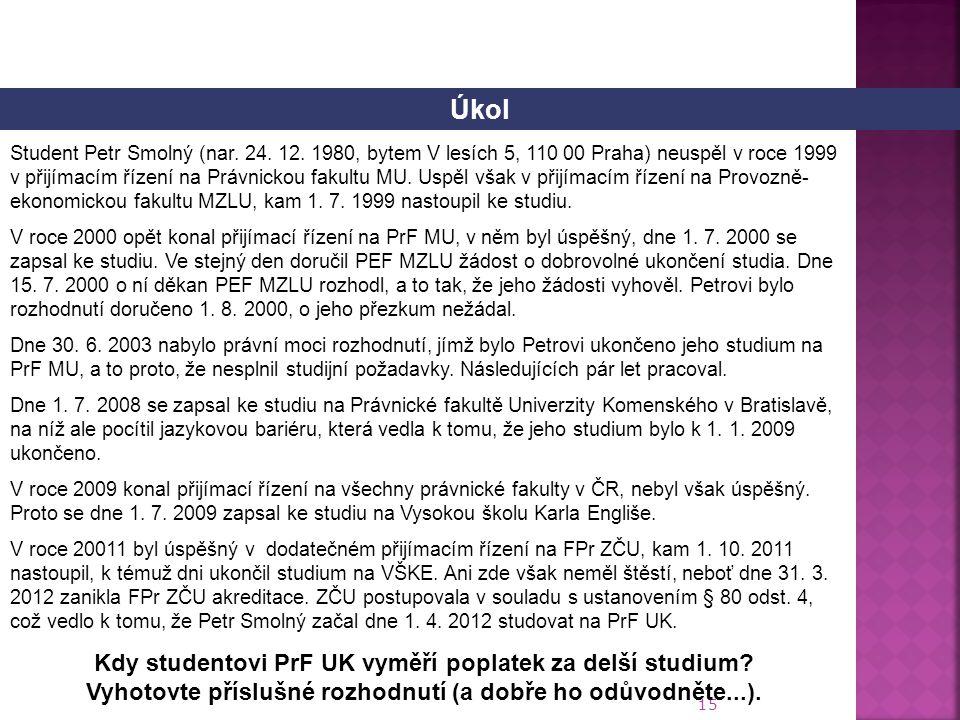 15 Student Petr Smolný (nar.24. 12.