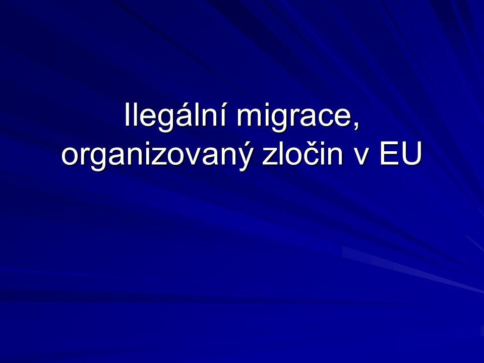 Ilegální migrace, organizovaný zločin v EU