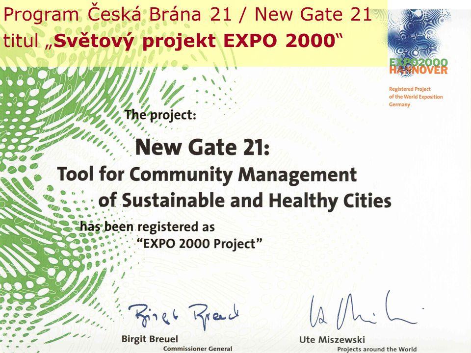 """© NSZM ČR 20074 Program Česká Brána 21 / New Gate 21 titul """"Světový projekt EXPO 2000"""