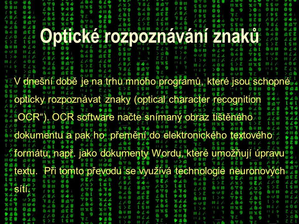 Oskenovaný dokument je rozložen na jednotlivé znaky, kterým jsou přiřazena binární data (0,1), která slouží jako vstup do neuronové sítě.