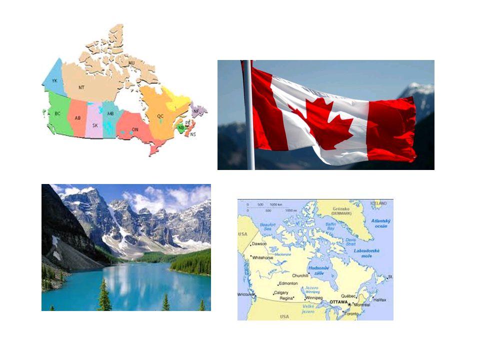 Kanada Druhý největší stát světa.Otawa Na rozhraní arktického a mírného pásu.
