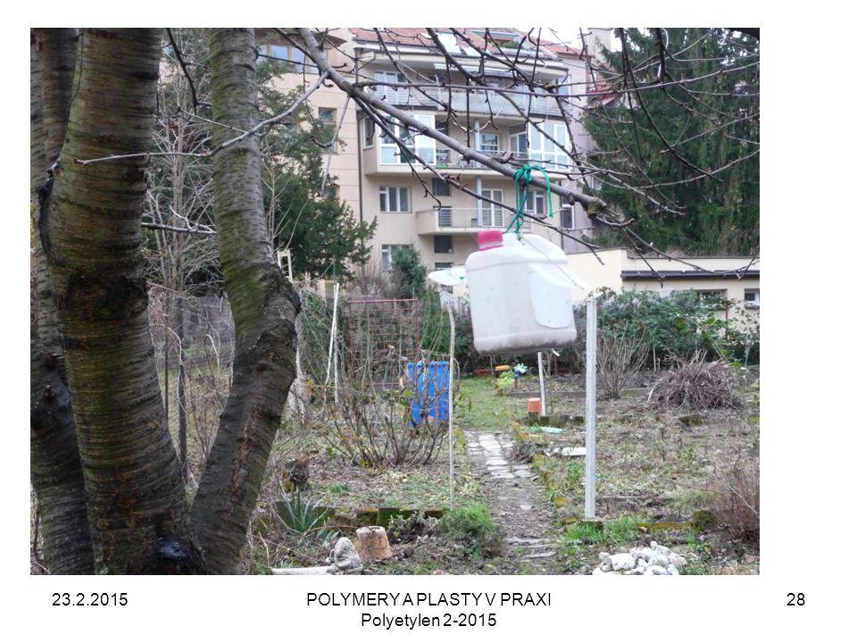23.2.2015POLYMERY A PLASTY V PRAXI Polyetylen 2-2015 28