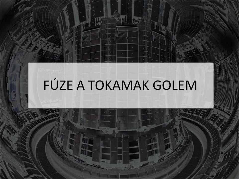 FÚZE A TOKAMAK GOLEM 1