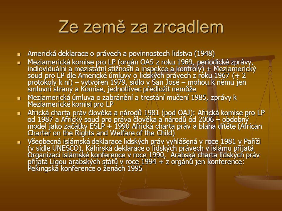Literatura a otázky http://is.muni.cz/do/law/kat/kupp/hrim/index.ht ml http://is.muni.cz/do/law/kat/kupp/hrim/index.ht ml http://is.muni.cz/do/law/kat/kupp/hrim/index.ht ml http://is.muni.cz/do/law/kat/kupp/hrim/index.ht ml Šturma, P.: Mezinárodní a evropské kontrolní mechanismy v oblasti lidských práv.
