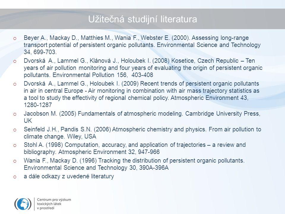 Užitečná studijní literatura o Beyer A., Mackay D., Matthies M., Wania F., Webster E. (2000). Assessing long-range transport potential of persistent o
