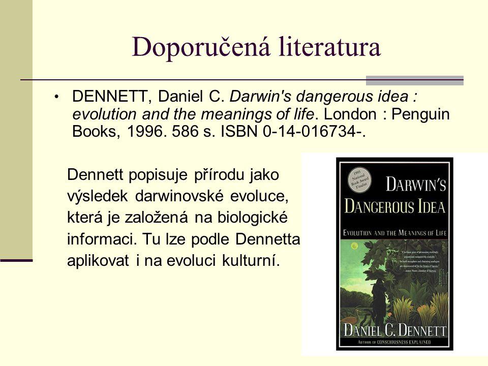 Doporučená literatura DENNETT, Daniel C.