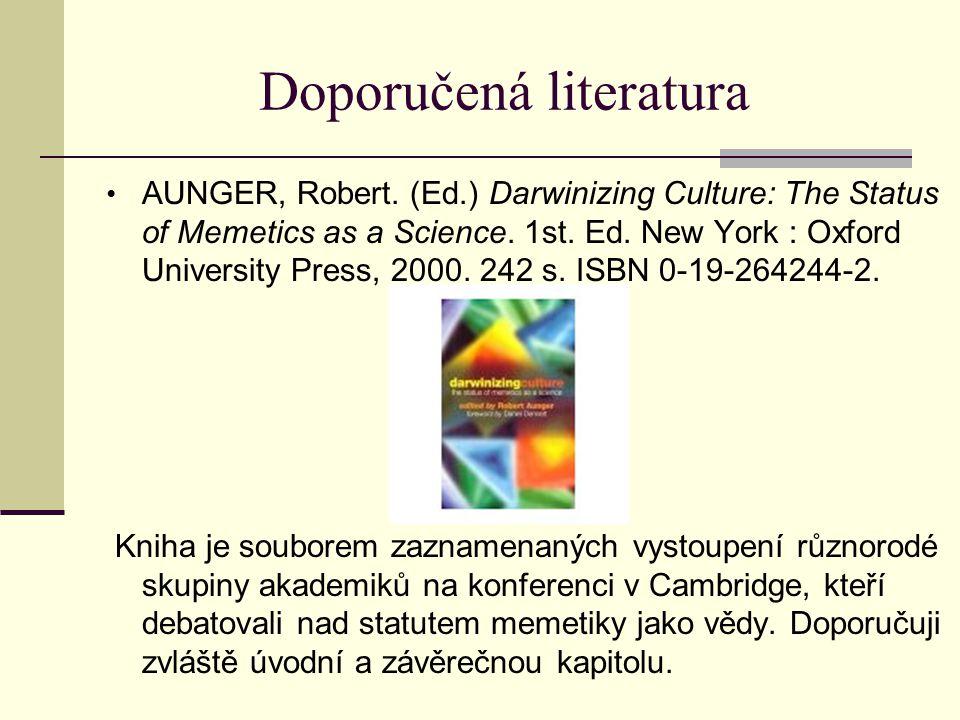 Doporučená literatura AUNGER, Robert.
