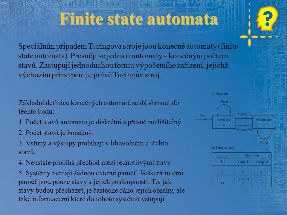 Finite state automata Základní definice konečných automatů se dá shrnout do těchto bodů: 1.
