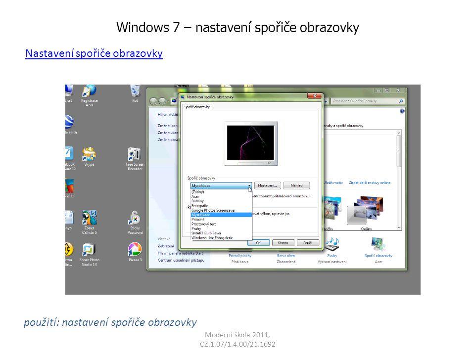 Windows 7 – nastavení spořiče obrazovky použití: nastavení spořiče obrazovky Nastavení spořiče obrazovky