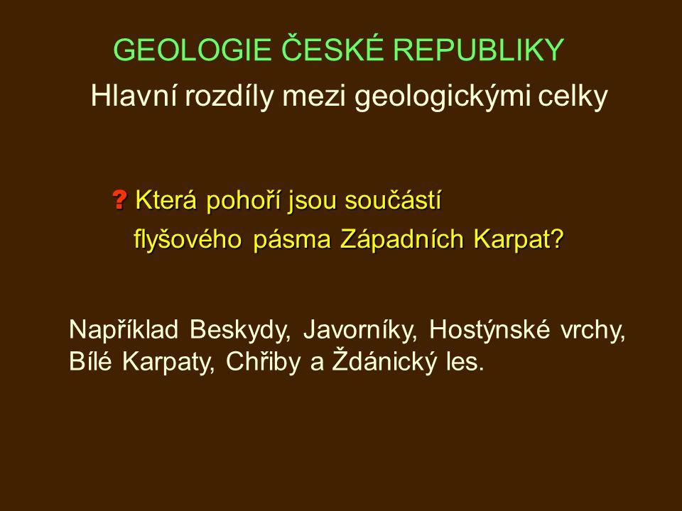 Která pohoří jsou součástí flyšového pásma Západních Karpat.