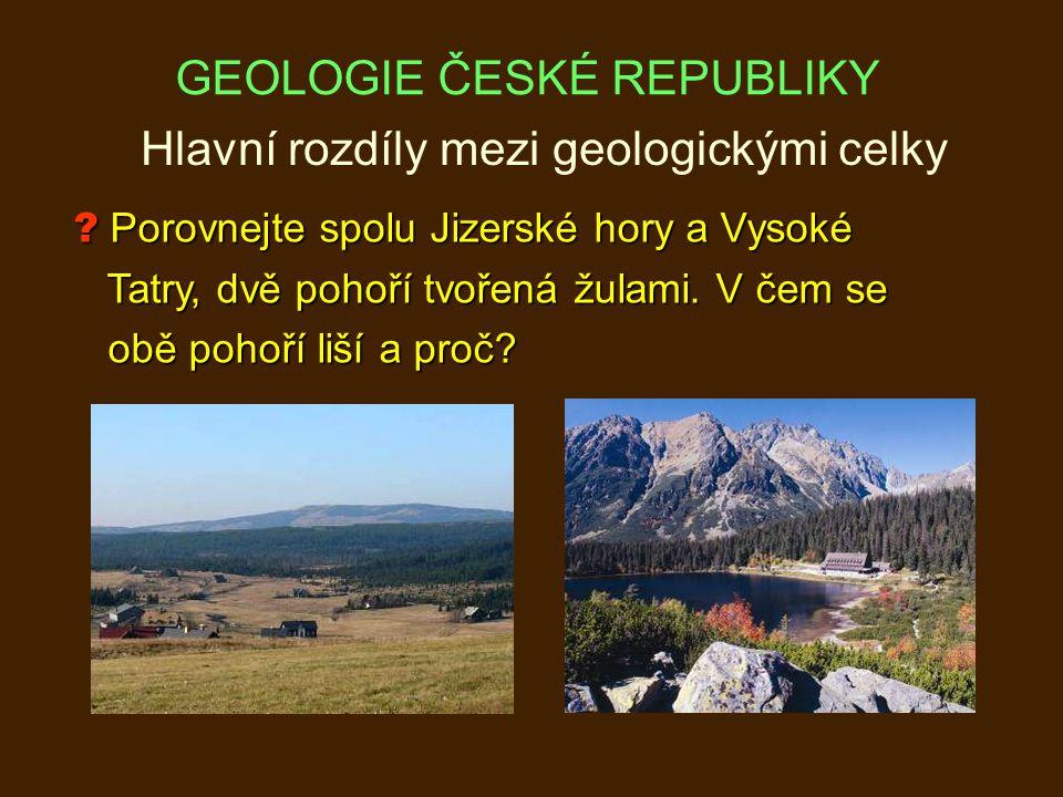 Hlavní rozdíly mezi geologickými celky .
