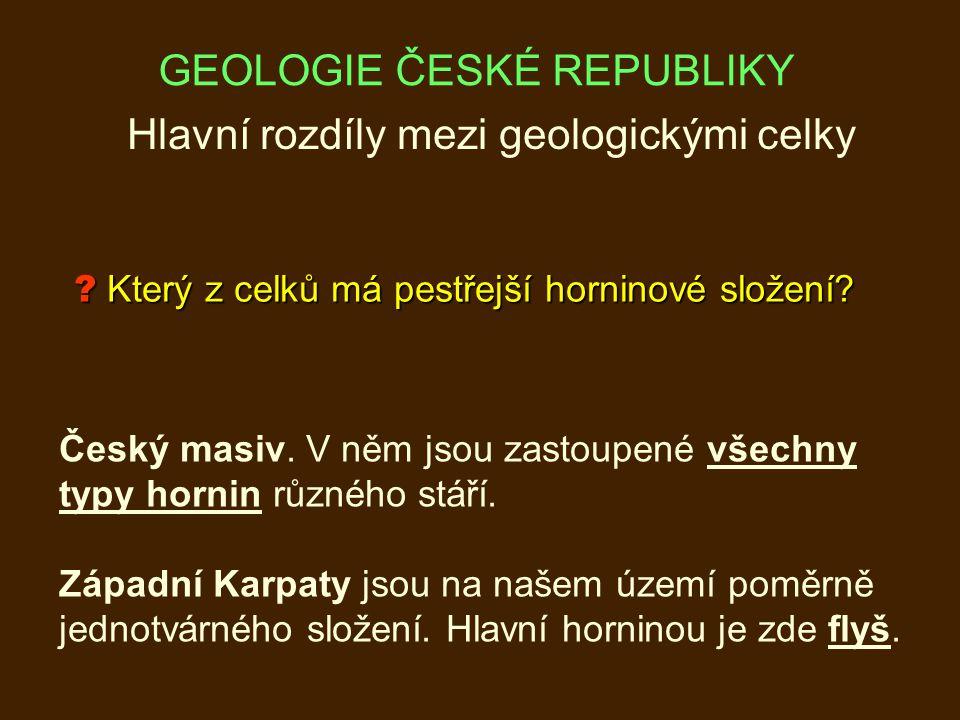 Hlavní rozdíly mezi geologickými celky .Který z celků má pestřejší horninové složení.