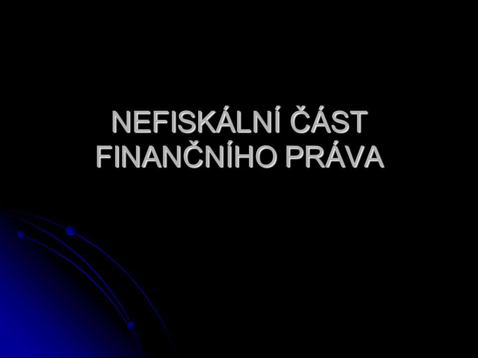Finanční nezávislost zákaz přímého financování veřejného sektoru a jím řízených subjektů.