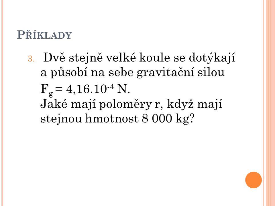 P ŘÍKLADY 3.