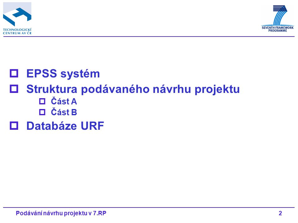 13Podávání návrhu projektu v 7.RP