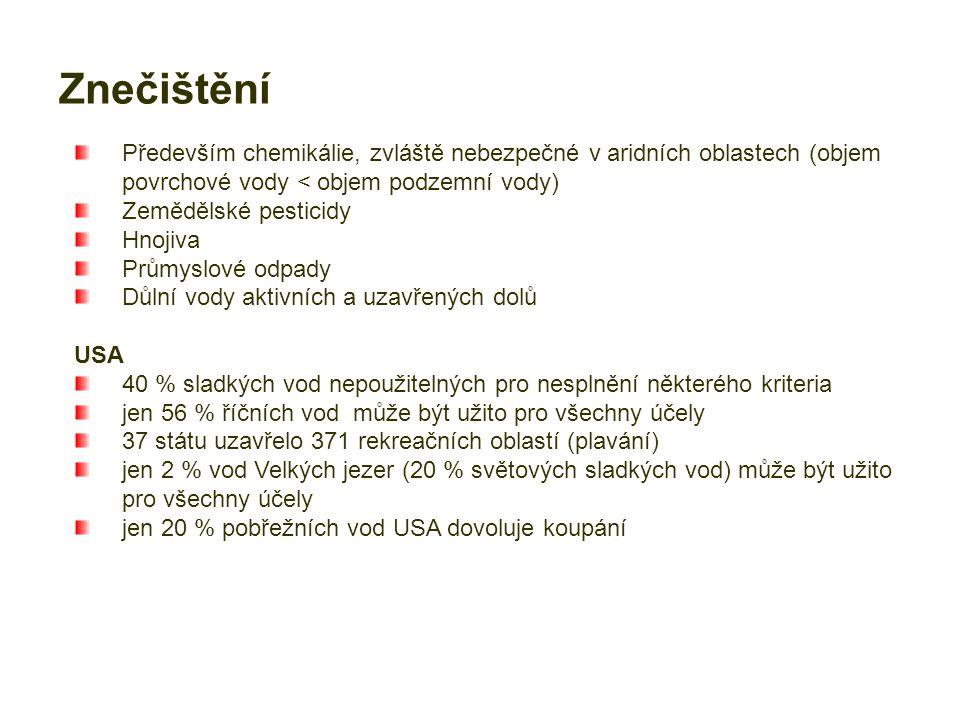 Evropa Rýn 19701988t/rok Cd2072,8 Pb1800600 Zn126003800 ČR na začátku 90.