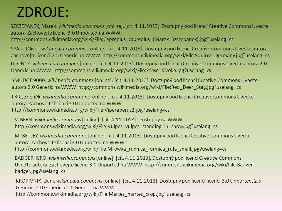 SZCZEPANEK, Marek. wikimedia.commons [online]. [cit. 4.11.2013]. Dostupný pod licencí Creative Commons Uveďte autora-Zachovejte licenci 3.0 Unported n