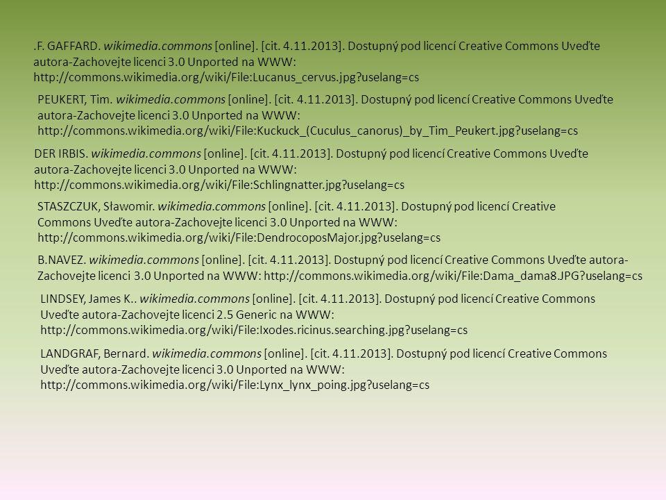 .F. GAFFARD. wikimedia.commons [online]. [cit. 4.11.2013]. Dostupný pod licencí Creative Commons Uveďte autora-Zachovejte licenci 3.0 Unported na WWW: