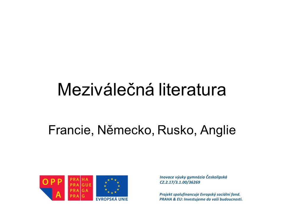 Meziválečná literatura Francie, Německo, Rusko, Anglie