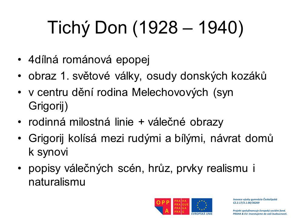 Tichý Don (1928 – 1940) 4dílná románová epopej obraz 1.