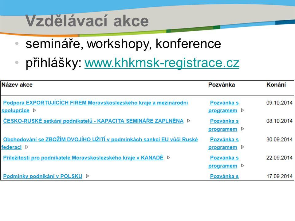 Vzdělávací akce semináře, workshopy, konference přihlášky: www.khkmsk-registrace.czwww.khkmsk-registrace.cz